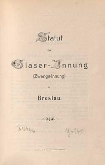 Statut der Glaser-Innung (Zwangs-Innung) in Breslau
