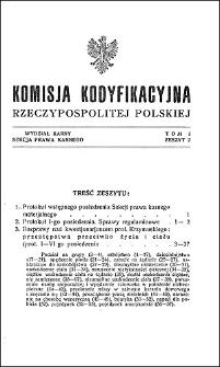 Komisja Kodyfikacyjna Rzeczypospolitej Polskiej. Wydział Karny. Sekcja Prawa Karnego. T. 1, z. 2