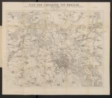 Plan der Umgegend von Breslau. Gezeichnet von Hans von Aigner [...], revidirt und ergänzt von K. Kreuschner