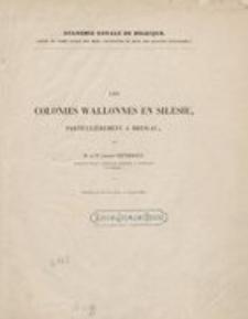 Les Colonies wallonnes en Silésie, particulièrement à Breslau