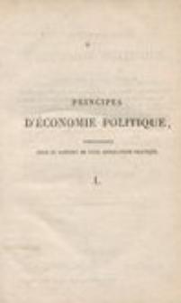 Principes d'économie politique, considérés sous le rapport de leur application pratique, Tome 1