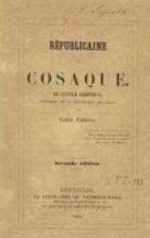 Republicaine or cosaque. Au citoyen Bonaparte, president de la Republique Francaise