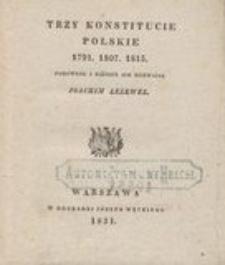 Trzy konstitucie polskie 1791, 1807, 1815