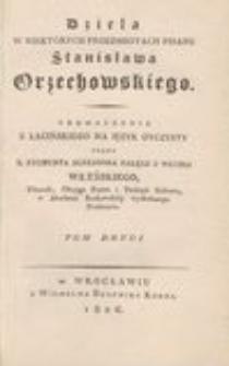 Dzieła w niektórych przedmiotach pisane Stanisława Orzechowskiego. T. 2