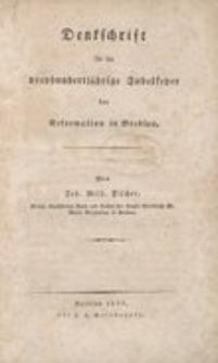 Denkschrift für die 300jährige Jubelfeyer der Reformation in Breslau