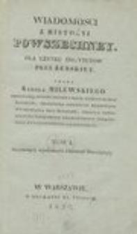 Wiadomości z historyi powszechney : dla użytku instytutów płci żeńskiey. T.1, obeymuiący wiadomości z historyi Starożytnéy