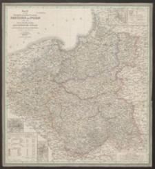 Karte von den Königl. Preussischen Provinzen Preussen und Posen nebst dem Kaiserlich Russischen Königreiche Polen und dem Gebiete der freien Stadt Krakau