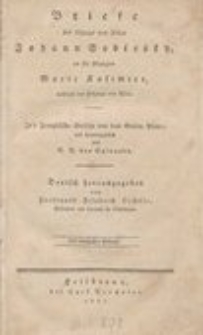 Briefe des Königs von Polen Johann Sobiesky, an die Königinn Marie Kasimire, während des Feldzugs von Wien