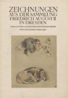 Zeichnungen aus der Sammlung Friedrich August II in Dresden