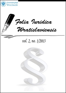 Folia Iuridica Wratislaviensis Vol. 2, No. 1 : Spis treści