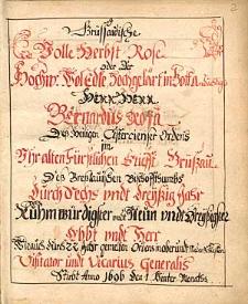 Gruessauische Volle Herbst-Rose oder Bernardus Rosa, dess Heiligen Cistercienser Ordens im Uhr-alten Fuerstlichen Stiefft Gruessau...