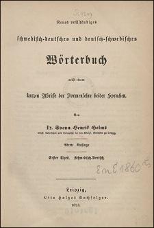 Neues vollständiges schwedisch-deutsches und deutsch-schwedisches Wörterbuch, nebst einem kurzen Abrisse der Formenlehre beider Sprachen