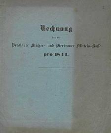Rechnung bei der Breslauer Mälzer- und Bierbrauer Mittels-Kasse pro 1844