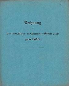Rechnung bei der Breslauer Mälzer- und Bierbrauer-Mittels-Kasse pro 1850