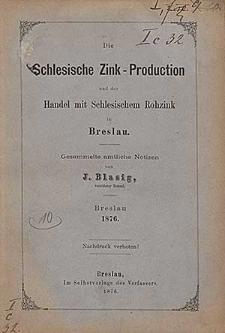 Die Schlesische Zink-Produktion und der Handel mit Schlesischem Rohzink in Breslau