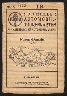 Offizielle Automobil-Tourenkarten des Kaiserlichen Automobil-Clubs. Nr. 17 Posen-Danzig