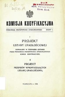 Komisja Kodyfikacyjna. Podkomisja Postępowania Upadłościowego. Z. 1