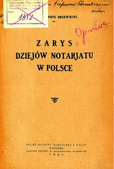 Zarys dziejów notarjatu w Polsce