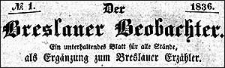 Der Breslauer Beobachter. Ein unterhaltendes Blatt für alle Stände, als Ergänzung zum Breslauer Erzähler. 1836-09-20 Jg. 2 Nr 113