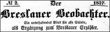 Der Breslauer Beobachter. Ein unterhaltendes Blatt für alle Stände, als Ergänzung zum Breslauer Erzähler. 1837-09-16 Jg. 3 Nr 111