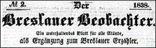 Der Breslauer Beobachter. Ein unterhaltendes Blatt für alle Stände, als Ergänzung zum Breslauer Erzähler. 1838-01-04 Jg. 4 Nr 2