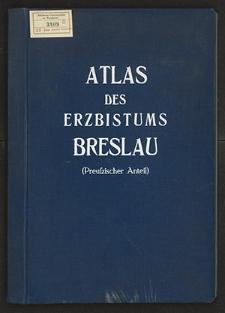 Atlas des Erzbistums Breslau (Preußzischer Anteil)