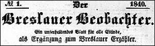 Der Breslauer Beobachter. Ein unterhaltendes Blatt für alle Stände, als Ergänzung zum Breslauer Erzähler. 1840-01-30 Jg. 6 Nr 13