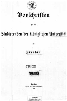 Vorschriften für die Studierenden der Königlichen Universität zu Breslau