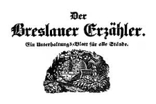Der Breslauer Erzähler. Ein Unterhaltungs-Blatt für alle Stände. 1843-03-08 Jg. 9 Nr 29