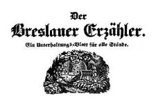 Der Breslauer Erzähler. Ein Unterhaltungs-Blatt für alle Stände. 1843-03-29 Jg. 9 Nr 38