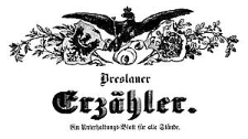 Der Breslauer Erzähler. Ein Unterhaltungs-Blatt für alle Stände. 1848-11-22 Jg. 14 Nr 139