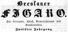 Breslauer Theater-Zeitung Bresluer Figaro. Für Literatur, Kunst, Conversations- und Künstlerleben 1841-01-02 Jg. 12 Nr 1