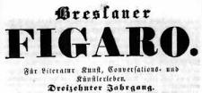 Breslauer Theater-Zeitung Bresluer Figaro. Für Literatur Kunst Conversations- und Künstlerleben 1842-07-09 Jg. 13 Nr 157