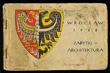 Wrocław 1948. Zabytki - architektura