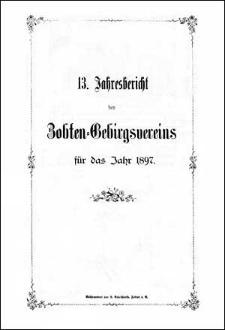 Jahresbericht des Zobten-Gebirgsvereins für das Jahr 1897