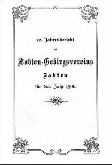 Jahresbericht des Zobten-Gebirgsvereins Zobten für das Jahr 1906
