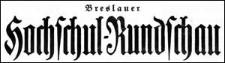Breslauer Hochschul-Rundschau. Amtliches Organ der Studentenschaften der Breslauer Universität und Technischen Hochschule. Zeitschrift zur Pflege der akademischen Interessen in Schlesien. Verkündigungsblatt der studentischen Verbindungen und Vereinigungen 1927 Januar Jg.18 Nr 1