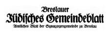 Breslauer Jüdisches Gemeindeblatt. Amtliches Blatt der Synagogengemeinde zu Breslau, November 1931 Jg. 8 Nr 11