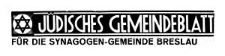 Jüdisches Gemeindeblatt für die Synagogen-Gemeinde Breslau, 10. Mai 1938 Jg. 15 Nr 9
