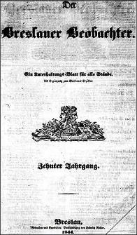 Der Breslauer Beobachter. Ein Unterhaltungs-Blatt für alle Stände. Als Ergänzung zum Breslauer Erzähler. 1844 Jg. 10