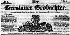 Der Breslauer Beobachter. Ein Unterhaltungs-Blatt für alle Stände. Als Ergänzung zum Breslauer Erzähler. 1844-01-02 Jg. 10 Nr 1