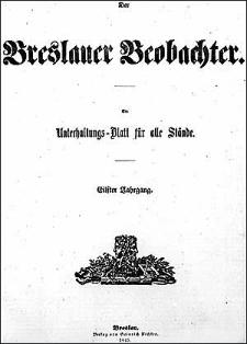 Breslauer Beobachter. Ein Unterhaltungs-Blatt für alle Stände. 1845 Jg. 11