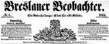 Breslauer Beobachter. Ein Unterhaltungs-Blatt für alle Stände. 1845-01-02 Jg. 11 Nr 1