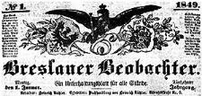Breslauer Beobachter. Ein Unterhaltungsblatt für alle Stände. 1849-01-01 Jg. 15 Nr 1