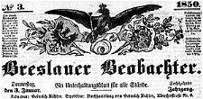 Breslauer Beobachter. Ein Unterhaltungsblatt für alle Stände. 1850-01-01 Jg. 16 Nr 1