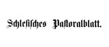 Schlesisches Pastoralblatt 1900-01-01 Jg. 21 Nr 1