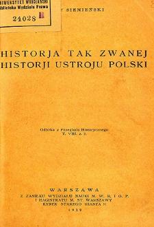 Historja tak zwanej historji ustroju Polski