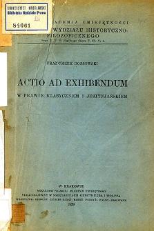 Actio ad exhibendum w prawie klasycznem i justynjańskiem