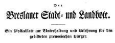 Der Breslauer Stadt- und Landbote. Ein Volksblatt zur Unterhaltung und Belehrung für den gebildeten preussischen Bürger. 1833 Jg 1. Nr 18