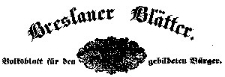 Breslauer Blätter. Ein Volksblatt für den gebildeten Bürger. 1842-01-09 Jg. 10 Nr 5